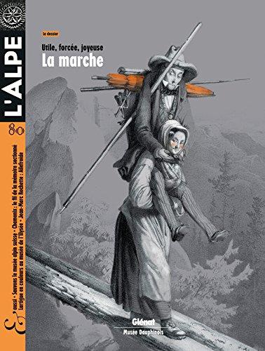 L'Alpe T80: La marche