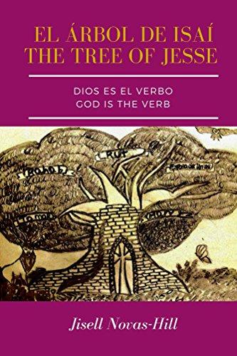 Dios Es El Verbo: El Árbol de Isaí por Jisell Novas-Hill