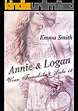 Annie & Logan: Wenn Freundschaft Liebe ist