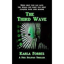 The Third Wave: The second Nick Sullivan Thriller (Nick Sullivan Thrillers Book 2)
