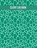 Client Log Book: Customer Appointment Management System Log Book, Client Information Keeper, Record Keeping & Organization, For Businesses. Use 8.5