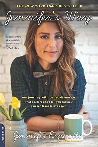Jennifer's Way: My Journey with Celiac Disease--What Doctors Don't Tell You and How You Can Learn to Live Again by Jennifer L. Esposito (14-May-2015) Paperback