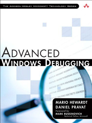 Advanced Windows Debugging: Developing and Administering Reliable, Robust, and Secure Software (Addison-Wesley Microsoft Technology) por Mario Hewardt