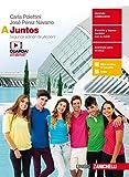 Juntos. Vol. A-Conocemos el mundo hispánico. Per le Scuole superiori. Con Contenuto digitale (fornito elettronicamente) [Lingua spagnola]
