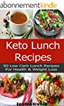 Keto Recipes: 50 Low-Carb, Ketogenic...
