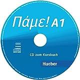 Pame! A1: Der Griechischkurs / Audio-CD zum Kursbuch