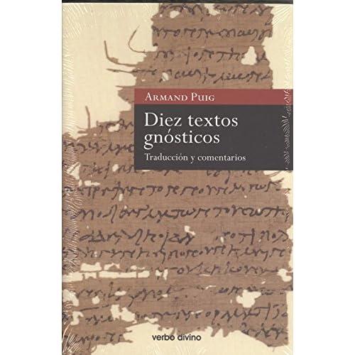 Diez textos gnósticos: Traducción y comentarios