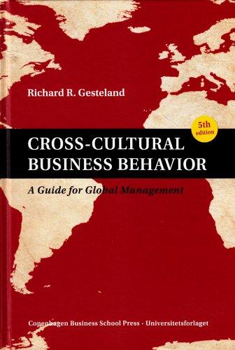 Cross-Cultural Business Behavior: A Guide for Global Management por Richard R. Gesteland