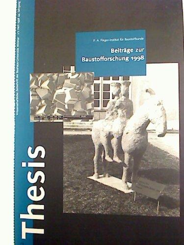 Thesis. - Wissenschaftliche Zeitschrift der Bauhaus-Universität Weimar. - 1998, Heft 1 u. 6
