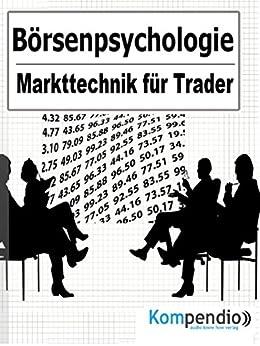 Börsenpsychologie: Markttechnik für Trader