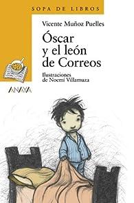 Óscar y el león de Correos  - Sopa De Libros) par  Vicente Muñoz Puelles