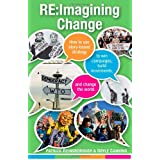 RE: Imagining Change: How to Use Story-Based Strategy to Win Campaigns, Build Movements, and Change the World