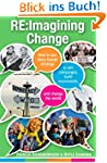 RE: Imagining Change: How to Use Stor...