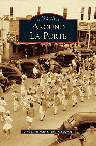 Around La Porte -