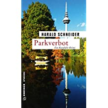 Parkverbot: Palzkis 14. Fall (Kriminalromane im GMEINER-Verlag)