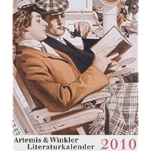 Artemis & Winkler Literaturkalender 2010: 53 Wochenblätter mit Deckblatt