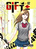 Gift +- - tome 2 (02)