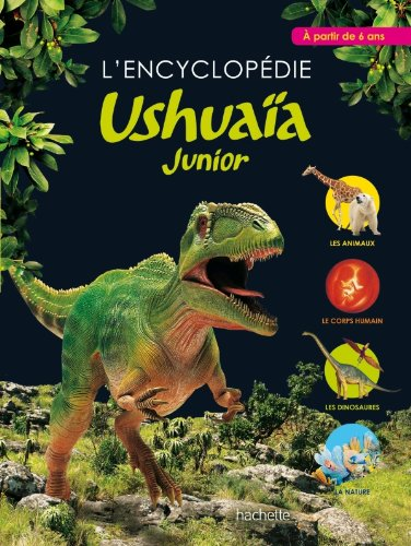 L'encyclopédie Ushuaïa Junior par B; Shalev, Z