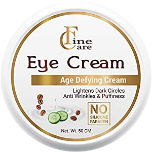 FINECARE Eye Cream for Dark Cirlcles with Anti wrinkless &puffiness 50gm