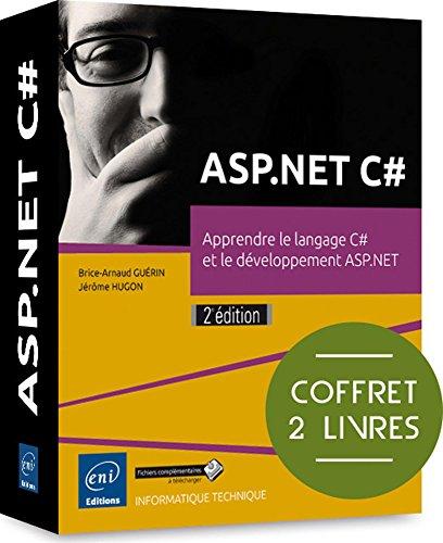 ASP.NET C# - Coffret de 2 livres : Apprendre le langage C# et le développement ASP.NET (2e édition)