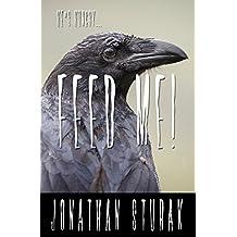 Feed Me! (English Edition)