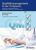 Qualitätsmanagement in der Arztpraxis: Leitfaden für ein schlankes QM-Handbuch-auch geeignet