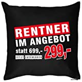 lustiges bedrucktes Fun Sofa Kissen: Rentner im Angebot - Geburtstag