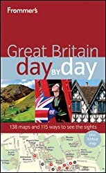 Frommer's Great Britain Day by Day (Frommer's Day by Day: Great Britain)