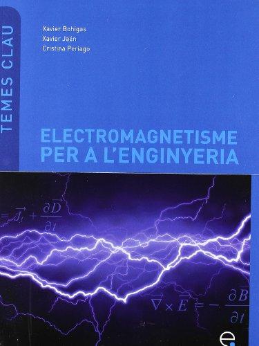 Electromagnetisme per a l'enginyeria (Temes Clau)