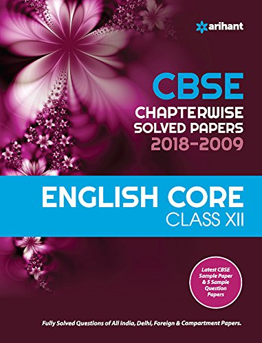 CBSE Chapterwise Solved Papers ENGLISH CORE Class 12 from 2018-2009 Image