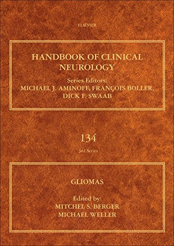 Gliomas, Volume 134 (Handbook of Clinical Neurology) (2016-06-03)