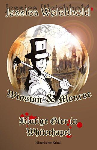 Buchseite und Rezensionen zu 'Winston & Monroe - Blutige Gier in Whitechapel' von Jessica Weichhold