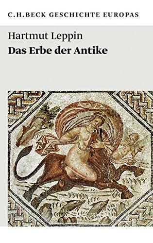 Das Erbe der Antike (Beck'sche Reihe)