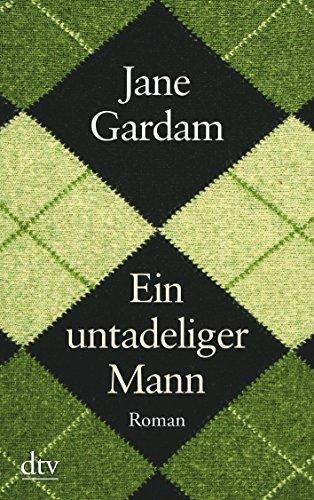 Ein untadeliger Mann: Roman (dtv großdruck)