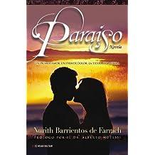 Paraiso: Un Primer Amor, un Primer Dolor, la Tierra Prometida