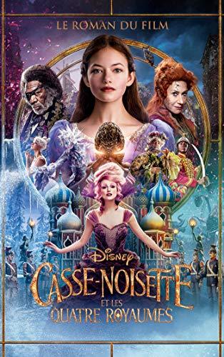 Casse-noisette et les quatre royaumes - édition tie-in par Collectif Disney
