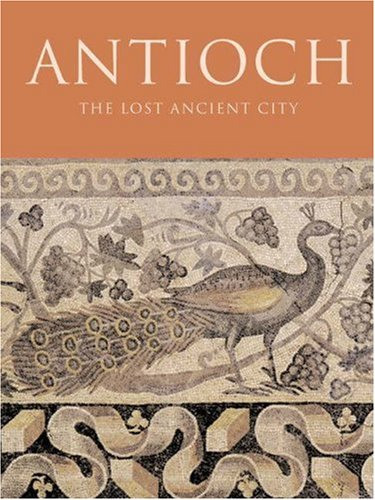 Antioch: The Lost Ancient City