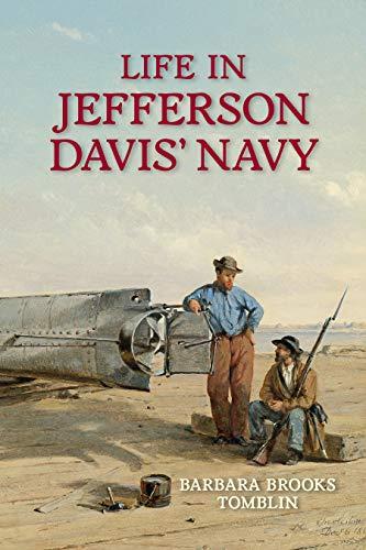 Life in Jefferson Davis' Navy (Jefferson Davis S)
