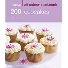 200 Cupcakes: Hamlyn All Colour Cookbook (Hamlyn All Colour Cookery)