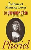 Le Chevalier d'Eon:Une vie sans queue ni tête