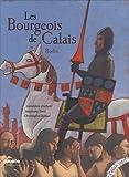 Les bourgeois de Calais / Géraldine Elschner   DURUAL, Christophe. Illustrateur