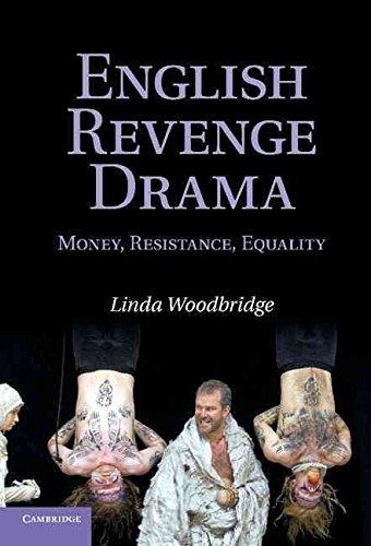 [English Revenge Drama: Money, Resistance, Equality] (By: Linda Woodbridge) [published: October, 2010]