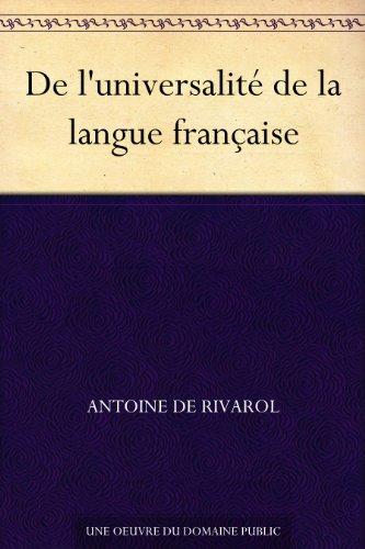 De l'universalité de la langue française (French Edition)
