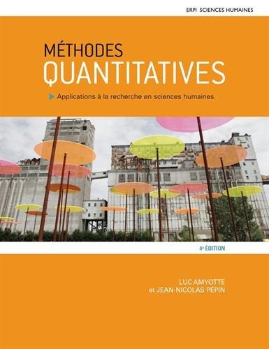 Méthodes quantitatives 4e édition : Applications à la recherche en sciences humaines