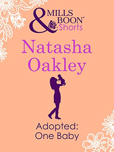Adopted: One Baby (Mills & Boon Short Stories) (English Edition)