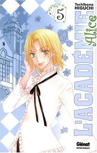 Académie Alice (l') Vol.5