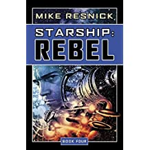 Starship: Rebel