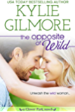 The Opposite of Wild (Clover Park, Book 1) (English Edition)