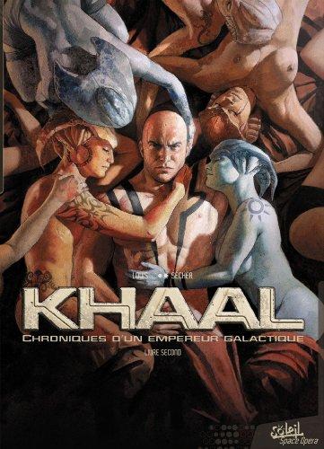 Khaal - Chroniques d'un empereur galactique T2