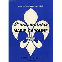L'indomptable Marie-Caroline